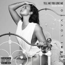 Demi Lovato: Tell Me You Love Me